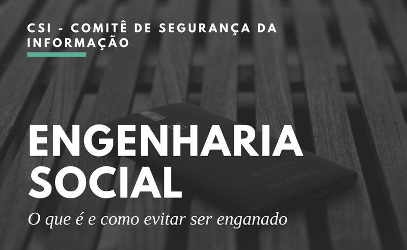 O Que é Engenharia Social