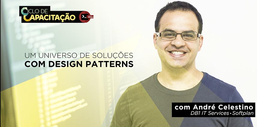 Ciclo De Capacitação Em Design Patterns Padrões De Projeto