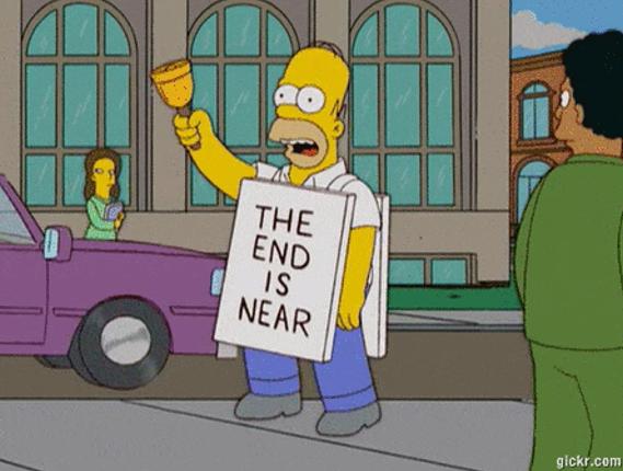 """Homer Simpson com uma placa """"The End is Near"""""""